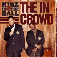 Purchase Kidz In The Hall - The In Crowd