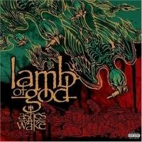 Purchase Lamb Of God - Ashes Of The Wake