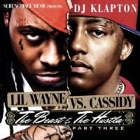 Purchase Lil Wayne VS. Cassidy - The Beast & The Hustla Pt.3 (Bootleg)