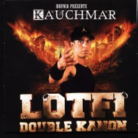 Purchase Lotfi Double Kanon - Kauchmar