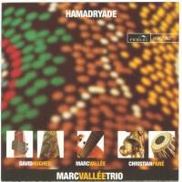 Purchase Marc Vallee Trio - Hamadryade