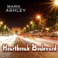 Purchase Mark Ashley - Heartbreak Boulevard