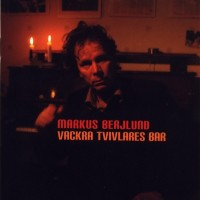 Purchase Markus Berjlund - Vackra Tvivlares Bar