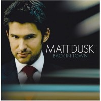 Purchase Matt Dusk - Back In Town