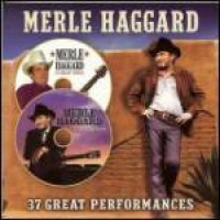 Purchase Merle Haggard - 37 Great Performances CD1