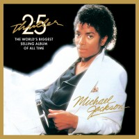 Purchase Michael Jackson - Thriller (25th Anniversary Edition)