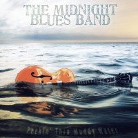 Purchase The Midnight Blues Band - Peekin' Thru Muddy Water