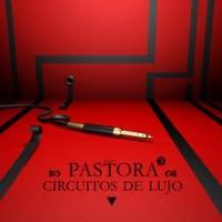 Purchase Pastora - Circuitos De Lujo