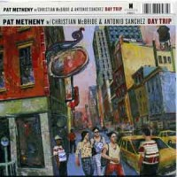 Purchase Pat Metheny Trio - Day Trip