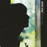 Purchase Paul Weller - Wild Wood (Deluxe Edition) CD1