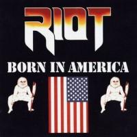 Purchase Riot - Born In America