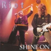 Purchase Riot - Shine On (Live)