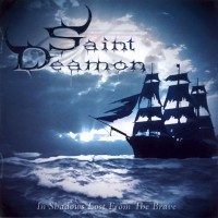 Purchase Saint Deamon - In Shadows Lost From The Brave