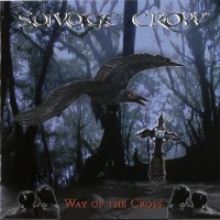 Purchase Savage Crow - Way Of The Cross