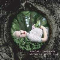 Purchase Scarlett Johansson - Anywhere I Lay My Head