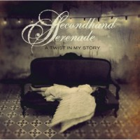 Purchase Secondhand Serenade - A Twist In My Story