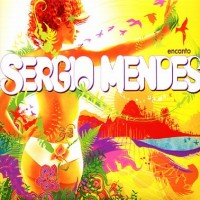 Purchase Sergio Mendes - Encanto