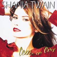 Purchase Shania Twain - Come On Ove r