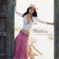 Purchase Shania Twain - The Will Of A Woman