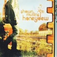 Purchase Shawn Mullins - Honeydew