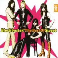 Purchase Sweet - Blockbuster! The Best Of Sweet CD1