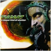 Purchase Tiamat - A Deeper Kind Of Slumber