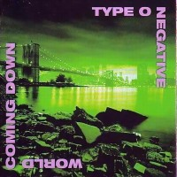 Purchase Type O Negative - World Coming Down
