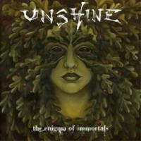 Purchase Unshine - The Enigma Of Immortals