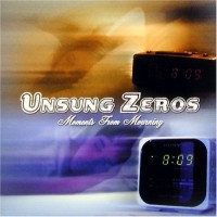 Purchase Unsung Zeros - Moments From Mourning