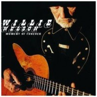 Purchase Willie Nelson - Moment Of Forever