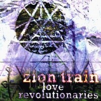 Purchase Zion Train - Love Revolution