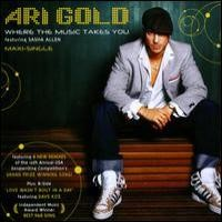 Purchase Ari Gold - Where The Music Takes You (CDS)