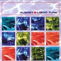 Purchase Aubrey - Liquid Funk