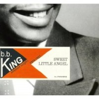 Purchase B.B. King - Sweet Little Angel (1954-1957 Selected Singles)