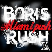 Purchase Boris Rush - Miami Push