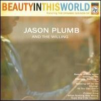 Purchase Jason Plumb And The Willing - Beautiy In This World