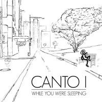 Purchase Canto I - While You Were Sleeping