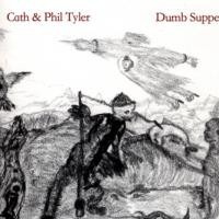 Purchase Cath & Phil Tyler - Dumb Supper