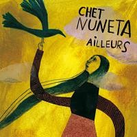 Purchase Chet Nuneta - Ailleurs