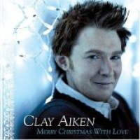 Purchase Clay Aiken - Merry Christmas With Love
