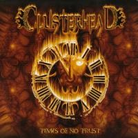 Purchase Clusterhead - Times Of No Trust