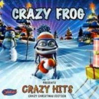 Purchase Crazy Frog - Crazy Hits (Crazy Christmas Edition)