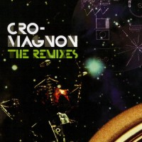 Purchase Cro-Magnon - The Remixes