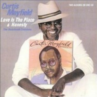 Purchase Curtis Mayfield - Love Is The Place & Honesty