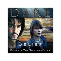 Purchase Dare - Belief & Beneath The Shining Water Special CD1