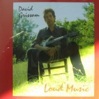 Purchase David Grissom - Loud Music