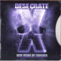 Purchase Desecrate - 10Th Years Of Crusher
