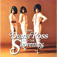 Purchase Diana Ross & the Supremes - Classic (The Masters Collection)