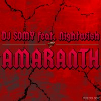 Purchase DJ Somy - Amaranth (feat. Nightwish)
