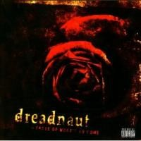 Purchase Dreadnaut - A Taste Of What's To Come